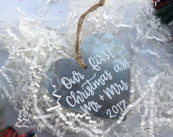 Christmas Ornament | Our first Christmas as Mr. and Mrs. 2017 | Metal Ornament | Hand Lettered Ornament | White on Metal | Calligraphy
