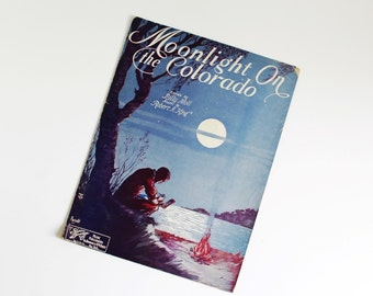 SHEET MUSIC PIANO Voice Guitar, Moonlight on the Colorado by Billy Moll, Robert King Song 1930 Blue Purple Antique Waltz Lake Moon Campfire
