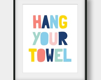 60% OFF Hang Your Towel, Bathroom Decor, Bathroom Print, Bathroom Art, Hang Your Towel Poster, Kids Bathroom Decor, Scandinavian Kids Gift