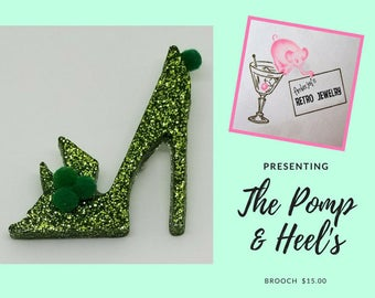 The Pomp & Heel's Brooch