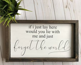 Farmhouse Sign, Forget The World, Chasing Cars Sign, Wood Framed Sign, Song Lyrics, Love Songs, Rustic Decor, Anniversary Gift, Farmhouse