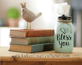 Mason Jar Tissue Holder - Tissue Holder - Mason Jar Decor - Tissue Dispenser - Teacher Gift - Tissue Jar - Bathroom Decor - Bless You Jar