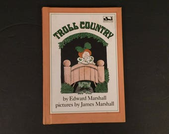 Troll Country by Edward Marshall, Illustrated by James Marshall, 1980 First Printing, Hard Cover, The Dial Press