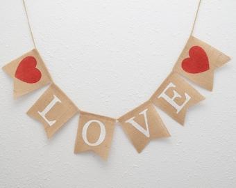 Love Burlap Banner - Valentines Banner - Wedding Love Banner - Valentines Photo Prop