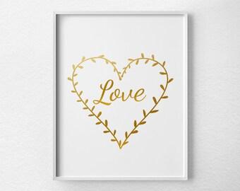 Love Faux Gold Foil Print, Inspirational Print, Gold Foil Art, Nursery Decor, Gold Print, Valentines Day Decor, Gold Art, 0139