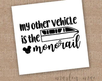 my other vehicle is a monorail decal, car decal, window sticker
