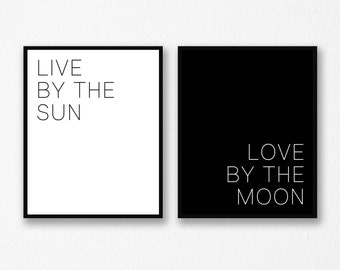 Live By The Sun Love By The Moon, Wall Art Set, Sun And Moon