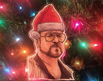 WALTER The Big Lebowski CHRISTMAS ORNAMENT!