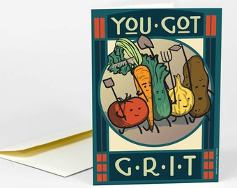 You Got Grit Greeting Card