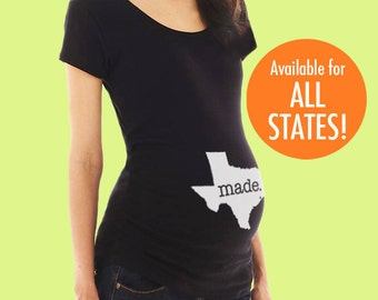Home State 'Made' Maternity T-Shirt - S M L XL 2XL 3XL