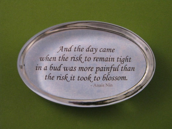 Quote Paperweight Graduation Gift Blossom Quote Anais Nin