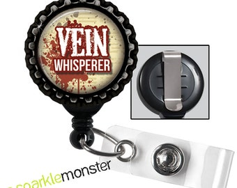 Vein Whisperer - black retractable badge reel with black bottlecap, phlebotomist, nurse gift