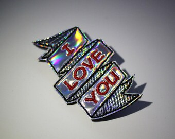 I Love You Tattoo Scroll Hair Clip or Brooch, Holographic or Rainbow