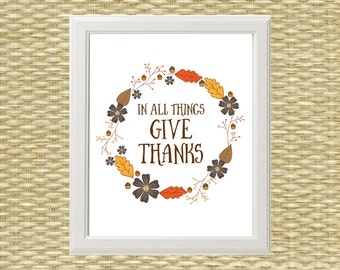Thanksgiving Printable, Rustic Fall Wall Art - Typography Quote - In All Things Give Thanks - Fall, Autumn, Thanksgiving - INSTANT DOWNLOAD