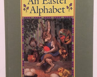 An Easter Alphabet Sring Time ABC Book