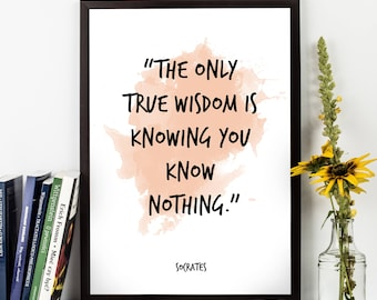 The only true (...), Socrates, Socrates Quote, Socrates Art, Socrates Thinker, Watercolor Quote, Philosophical Quote, Inpirational Quote,