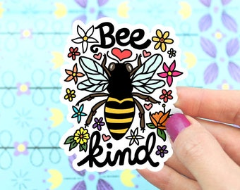 Mother's Day, Bee Sticker, Vinyl Stickers, Be Kind,  Flowers, Hornet, Honey, Puns, Car Decal, Yeti Sticker, Illustrated, Bee Art, Bumblebee