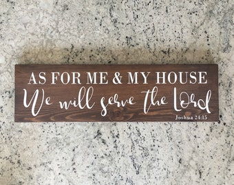As for me and my house we will serve the Lord - Joshua 24:15 wood sign