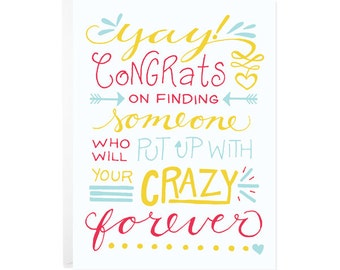 Congrats Engagement Card - Crazy together forever