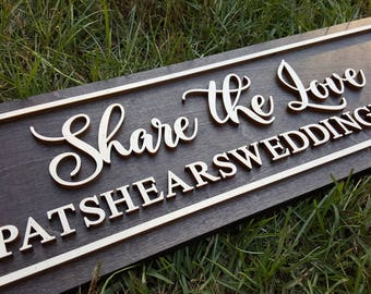 "Wedding Hashtag Sign - Wooden Wedding Sign - Share The Love Sign - Event Hashtag Sign - 7.75"" x 22"""