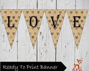 Instant Download Printable LOVE Banner Vintage Style Digital Paper Bunting pennant Sign
