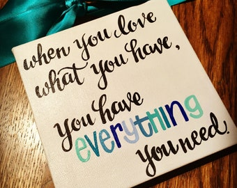 Love What You Have Inspirational Quote Painted Canvas Sign Door Hanger Wreath - Ready to Ship !
