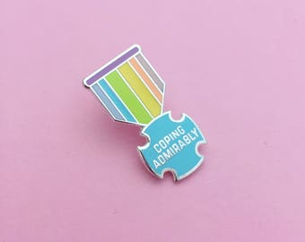 Coping Admirably Medal Enamel Pin Badge - Adult Achievement - Positivity Pin - Rainbow Badge