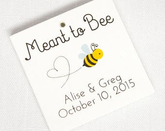 Honey Tags, Meant to Bee Favor Tags, Honey Wedding Tags, Custom Favor Tags  (SQ-277)
