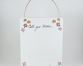 Call Your Mother...She Worries! ~ Ceramic Tile Dry Erase Hanging Message Memo Board