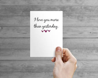 Printable Card - Love You More than Yesterday (TBH)