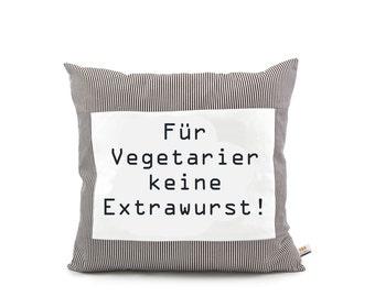 "Proverbs pillows ""For vegetarians..."""
