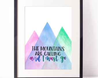 Hand-lettered A5 wall art - The mountains are calling and I must go - Typography print - Home decor - Office decor - John Muir quote poster