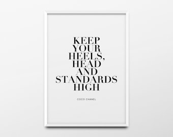"Coco Chanel Print ""Keep your heels, head and standards high"" Chanel Decor, Chanel Poster, Chanel Quote, Chanel Wall Art, Girls Room Wall Art"