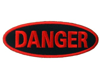 Danger Embroidered Applique Iron on Patch