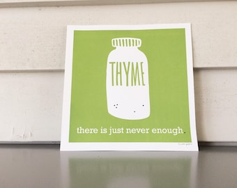 Thyme, there is just never enough.