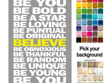 Be You & Believe Print - TEXT Typography Subway Style - custom colors - Custom Gift Poster