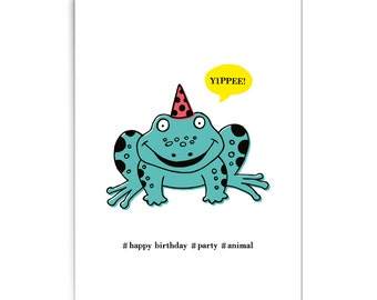 """Birthday card """"Party animal frog"""""""