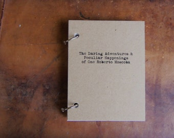Personalize-The Daring Adventures of One... Journal Binder/Natural Kraft Hardcover Notebook/approx 50 Pages/Rustic/Engagement
