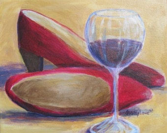 Red wine painting, Red high heels painting, 10x10 by Shirley Lowe, red wine art, wine lover gift, womans birthday gift, kick off your shoes!