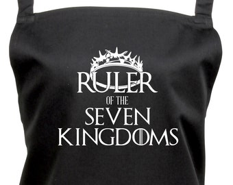 Ruler of the Seven Kingdoms Game of Thrones Kitchen Apron With Pocket - You Can Choose From 16 Colours - TS1055