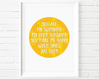 Printable Art, You are my sunshine, inspirational print, kid's print, nursery decor, children's print, nursery art, typography art, 8x10