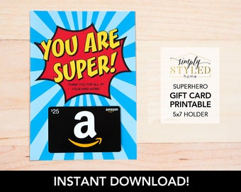 INSTANT Superhero Gift Card Holder - Teacher and Staff Appreciation Printable