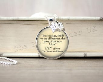 Narnia, 'But Courage, Child...' Aslan Necklace, Chronicles of Narnia Key Ring, C S Lewis Keychain