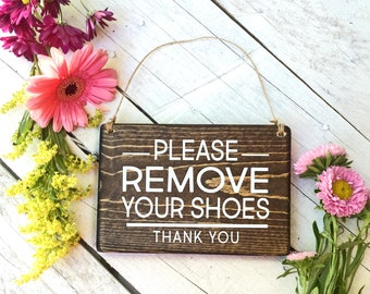 Please remove your Shoes Sign, Remove Shoes Sign, No Shoes Door Signs, Front Door Signs, Remove Shoes Door Sign, Take off shoes sign