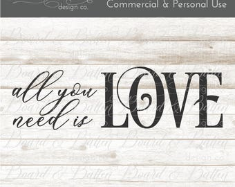 Romantic SVG Files - All You Need Is Love SVG for Silhouette Cameo - Cut Files for Wall Signs - Anniversary Gift SVG - Wedding Gift Cut File
