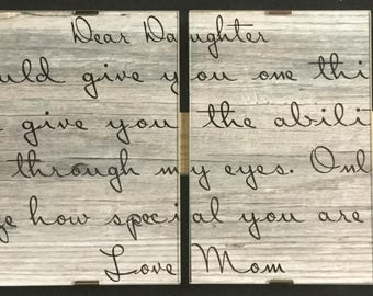 Signs and Quotes Dear Daughter