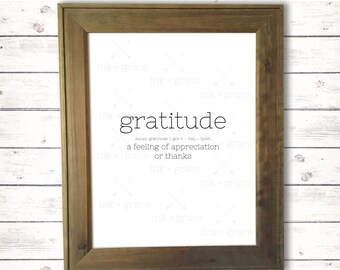 "Gratitude definition 8.5x11"" sign, instant digital download, farmhouse sign"