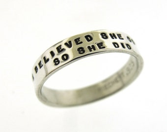 She Believed She Could, So She Did ring, hand stamped silver ring, inspirational jewelry, graduation gift, posey poesy ring
