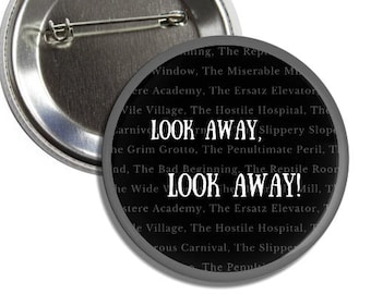 Series of Unfortunate Events buttons | pins | Lemony Snicket
