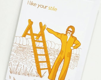 Funny Hiking Pun Card -  'I like your stile' - Outdoor Adventure Card